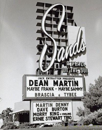 Sands Las Vegas Dean Martin Sammy Davis Junior and Frank Sinatra